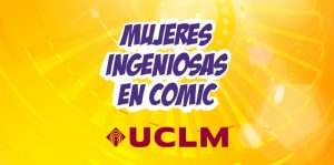 concurso UCLM mujeres ingeniosas en comic