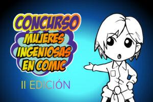 Concurso Mujeres Ingeniosas en cómic
